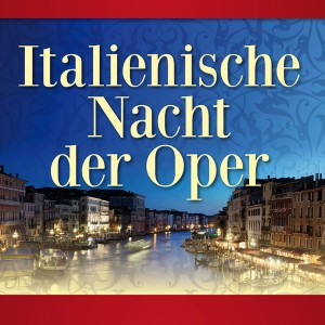 italienische_nacht_der_oper