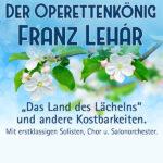 Der Operettenkönig Franz Lehár
